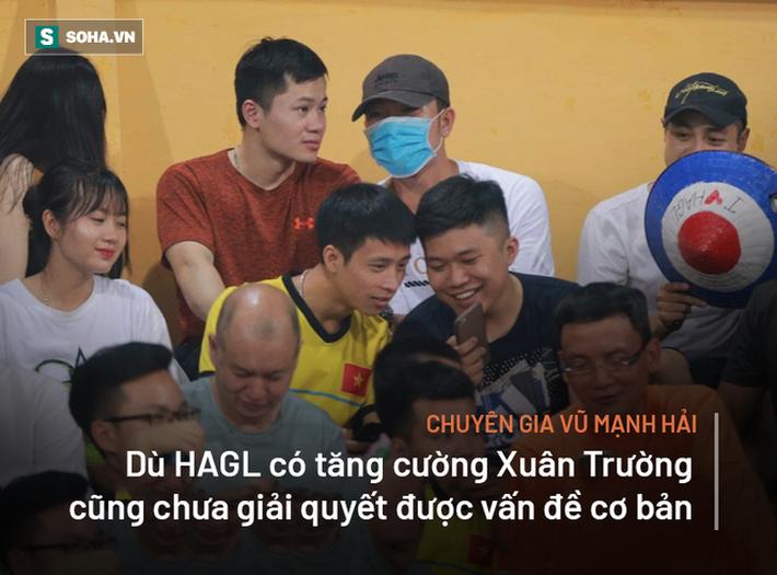 Chuyên gia Vũ Mạnh Hải: Xuân Trường kết hợp với Tuấn Anh cũng khó gánh HAGL - Ảnh 2.