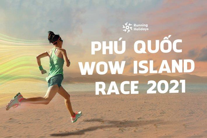 PHU QUOC WOW ISLAND RACE 2021: TRẢI NGHIỆM ĐƯỜNG CHẠY ĐÓN BÌNH MINH BẮC ĐẢO VÀO MÙA LỄ HỘI LỚN NHẤT NĂM - Ảnh 1.