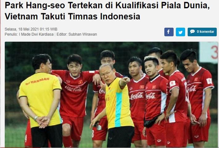 """Báo Indo: """"HLV Park Hang-seo sợ sức mạnh khủng khiếp của tuyển Indonesia"""" - Ảnh 1."""