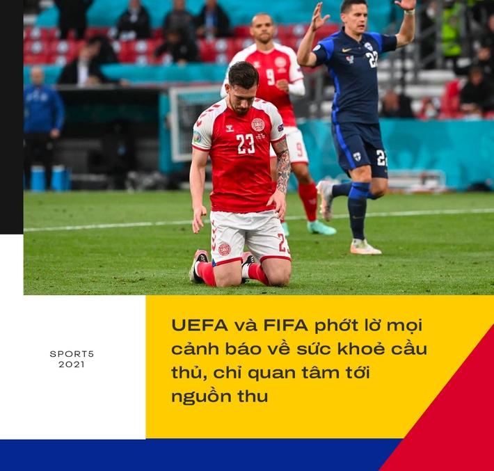 Sự cố Eriksen phơi bày bản chất đê tiện của UEFA - Ảnh 9.