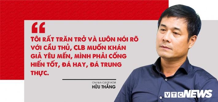 Chủ tịch Hữu Thắng: Người đàn ông thép và cuộc hồi sinh biểu tượng bóng đá TP.HCM - Ảnh 6.