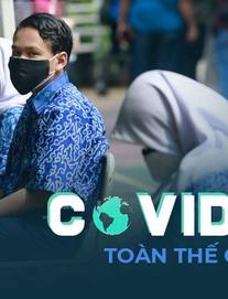 TQ căng thẳng với ổ dịch Covid-19 hơn 1 tuần lan ra 15 thành phố; Nghiên cứu mới cảnh tỉnh người đã tiêm vaccine