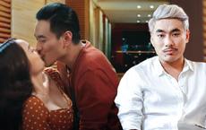"""Kiều Minh Tuấn: """"Chúng tôi thân quen quá rồi nên ôm, hôn cũng dễ dàng hơn"""""""