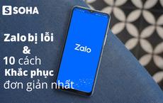 Zalo bị lỗi không nhận và gửi được tin nhắn - 10 cách sửa lỗi thường gặp