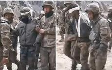 Trung Quốc bất ngờ tung video bắt giữ nhiều binh sĩ Ấn Độ ở biên giới: Nói lên điều gì?