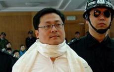 Video: Tỉ phú đầu tiên bị xử tử bằng thuốc độc ở Trung Quốc, chạy tội 500 tỉ NDT bất thành