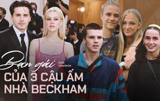 3 nàng dâu tương lai nhà Beckham: Brooklyn mê mẩn ái nữ tỷ phú bốc lửa, Romeo yêu mẫu 1m78, cậu út kín tiếng lại có bồ xịn xò