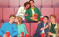 Có 2 người không phải là tình nhân trong 3 cặp ngồi xem phim - kết quả bất ngờ!