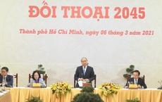 """""""Đối thoại 2045"""": 25 năm để xuất hiện những tập đoàn khổng lồ của Việt Nam"""