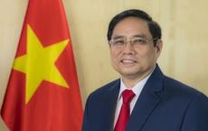 Thủ tướng Phạm Minh Chính và các Phó Thủ tướng có những nhiệm vụ gì theo phân công công tác mới?