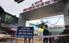 NÓNG: Bệnh viện K Trung ương tạm thời phong tỏa cả 3 cơ sở để phòng chống dịch Covid-19
