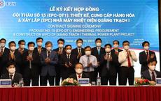 Lộ diện 3 ông lớn trúng gói thầu 30.236 tỉ đồng làm nhiệt điện Quảng Trạch I