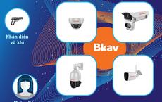 Đột phá về camera an ninh: BKAV 'bắt' được cả vũ khí nóng - lạnh và khẩu trang, bán ở Mỹ nửa năm mới đem về Việt Nam!