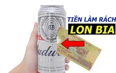 Làm thế nào để rạch lon bia chỉ với tờ tiền mệnh giá 10.000 VNĐ?