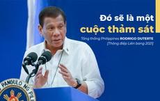 """TT Duterte: Philippines sẽ bị """"thảm sát"""" nếu chiến tranh với Trung Quốc về vấn đề Biển Đông"""