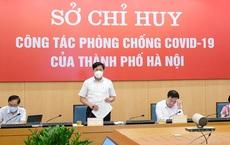 """Phó Chủ tịch UBND TP. Hà Nội: """"Hà Nội nóng như vậy, nguy cơ cao như vậy mà giữ được như hiện tại là sự cố gắng rất lớn!"""""""
