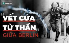 Điệp viên KGB chỉ rõ 2 sai lầm nghiêm trọng khiến Bức tường Berlin sụp đổ trong đêm đen
