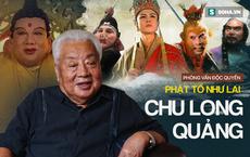 """""""Phật Tổ Như Lai"""" phim Tây Du Ký 1986 trả lời độc quyền, hé lộ nhiều chuyện ly kỳ chưa từng biết"""