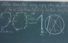 Lớp học thiết kế background chào mừng ngày 20/10 cực đỉnh, chỉ ai có IQ cao như dân khối chuyên Tự nhiên mới có thể nghĩ ra