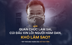 """""""Vũ Hán nợ Lý Văn Lượng một lời xin lỗi!"""""""
