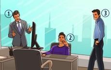 Thử tài nhìn ảnh phán đoán: Theo bạn ai là sếp, người nói đúng sở hữu bộ óc tinh tế, biết quan sát