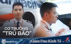 Cơ trưởng Quang Đạt: 9 năm làm việc, lần đầu nghe đến những từ như 'dừng bay', 'nghỉ không lương', 'chấm dứt hợp đồng'