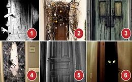 Chọn cánh cửa bạn không dám bước vào nhất để giải mã nỗi sợ bạn giấu kín bấy lâu