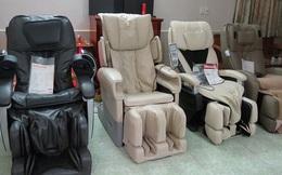 Mua ghế massage cẩn thận kẻo 'rước họa về nhà'