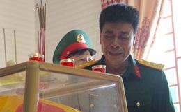 Nước mắt tiễn biệt liệt sỹ Đoàn 337 bị vùi lấp ở Quảng Trị: 'Nào ngờ con đi không về nữa'