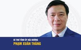 Chân dung tân Bí thư Tỉnh ủy Hải Dương Phạm Xuân Thăng