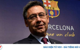 CHÍNH THỨC: Chủ tịch Bartomeu của Barca từ chức