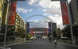 Sân Wembley đứng trước nguy cơ không được tổ chức Euro 2021