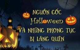Nguồn gốc Halloween và những phong tục bị lãng quên: Soi gương lúc nửa đêm để thấy mặt chồng tương lai