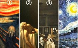 Khám phá tính cách qua những bức họa nổi tiếng thế giới - Bạn thích bức tranh số mấy?