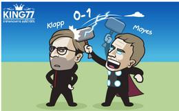 """Biếm họa 24h: Chọc giận Jurgen Klopp, David Moyes nhận cái kết """"đắng lòng"""""""