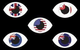 """TQ nổi giận, dọa làm """"mù mắt"""" liên minh tình báo do Mỹ lãnh đạo"""