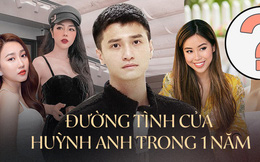 """Gần 1 năm Huỳnh Anh đã kịp qua lại, """"thả thính"""" cả dàn mỹ nhân: Từ mẹ đơn thân, hotgirl, bạn diễn đến rich kid đều đủ cả"""