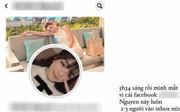 Ex của thiếu gia Sài Gòn hốt hoảng vì bị mạo danh Facebook: Kẻ lừa đảo lộ ảnh nude và đi lừa tiền