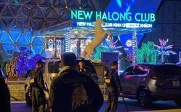 Đột kích vũ trường New Hạ Long Club, phát hiện gần 100 nam, nữ có dấu hiệu sử dụng ma túy