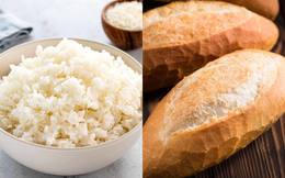 Cơm hay bánh mì bổ dưỡng hơn?