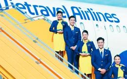 Vietravel Airlines toan tính điều gì khi đi vào hoạt động giữa lúc tác động của đại dịch Covid-19 còn lớn?