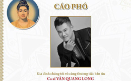 Ưng Hoàng Phúc đăng cáo phó, thông báo chính thức về tang lễ của Vân Quang Long ở Việt Nam