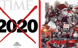 Tạp chí Time tung trang bìa gạch xóa thô bạo với đề tựa: 2020 là năm tồi tệ nhất lịch sử loài người