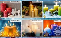 Chọn cây nến giáng sinh và nhận lời khuyên tốt cho sự thịnh vượng và thành đạt