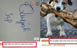 """Muốn kinh doanh online nhưng không có gì để bán, chủ shop nghĩ ra ý tưởng """"có 1-0-2"""": Bán giấy bìa chó gặm, sản phẩm có chữ ký của chính chủ"""