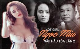 Hot girl Ngọc Miu sắp hầu toà lần 2: Vết trượt dài của kiều nữ bên cạnh ông 'trùm' ma túy Văn Kính Dương