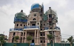"""Phú Thọ: Hợp thức cho """"siêu lâu đài"""" xây dựng sai phép?"""