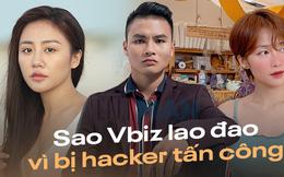 Sao Vbiz lao đao vì bị hacker tấn công: Văn Mai Hương được cả showbiz bảo vệ vì vụ việc rúng động, Quang Hải gây nhiều tranh cãi