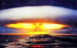 Các vụ thử hạt nhân khủng khiếp nhất trong lịch sử loài người