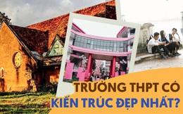 Top những trường THPT sở hữu kiến trúc đẹp mắt nhất Việt Nam, có nơi hiện đại thứ 2 Đông Nam Á với số tiền đầu tư 600 tỷ